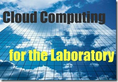 CloudComputing for the Laboratory